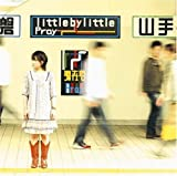 little by little「Pray」