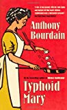 Typhoid Mary (0747566879) by Bourdain, Anthony