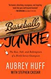 img - for Baseball Junkie book / textbook / text book