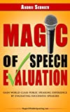 img - for Magic of Speech Evaluation: Gain World Class Public Speaking Experience by Evaluating Successful Speakers book / textbook / text book