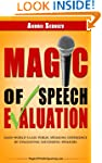 Magic of Speech Evaluation: Gain Worl...