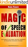 Magic of Speech Evaluation: Gain Worl...
