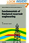 Fundamentals of Fractured Reservoir E...