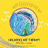 Children's Art Therapy 2012 Wall Calendar