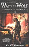 Way of the Wolf (The Vampire Earth,