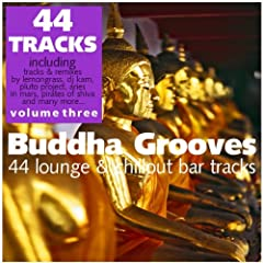 Buddha Grooves Vol. 3 - 44 Lounge & Chillout Bar Tracks