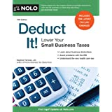 Deduct It!: Lower Your Small Business Taxes ~ Stephen Fishman