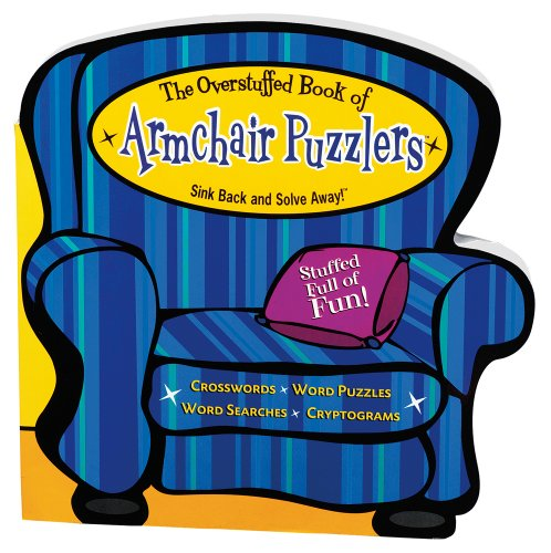 Spinner Books Armchair Puzzlers - Overstuffed Book of Armchair Puzzlers