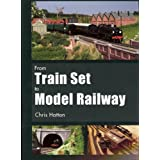 From Train Set to Model Railwayby Chris Hatton