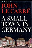 A Small Town in Germany, 1st Edition
