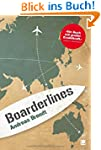 Boarderlines: (+ E-Book inside)