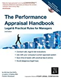 The Performance Appraisal Handbook: Legal &amp; Practical Rules for Managers