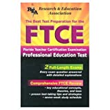 img - for FTCE Professional Education (REA) The Best Test Prep: 3rd Edition (FTCE Teacher Certification Test Prep) book / textbook / text book
