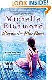 Dream of the Blue Room: A Novel