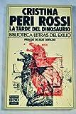 LA Tarde Del Dinosaurio (8401903130) by Peri Rossi, Cristina