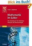 Mathematik im Labor: Ein Arbeitsbuch...