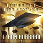 L'étude et l'Éducation [Study & Education] Audiobook by L. Ron Hubbard Narrated by  uncredited