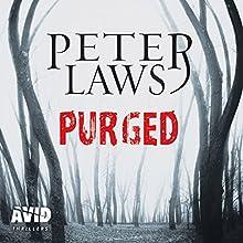Purged: Matt Hunter, Book 1 Audiobook by Peter Laws Narrated by Ben Higgins