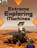 Project X Origins: White Book Band, Oxford Level 10: Inventors and Inventions: Extreme Exploring Machines Alison Blank