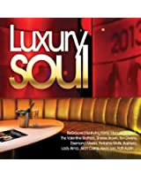 Luxury soul 2013