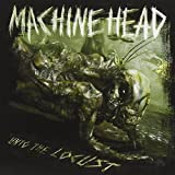 Unto the Locust by Machine Head (2011-09-27)