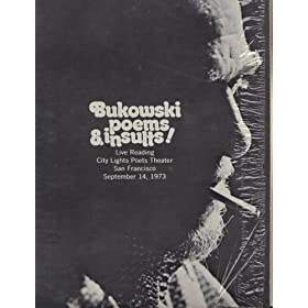 Bukowski poems & insults! Live reading City Lights Poets Theater, San Francisco, September 14, 1973