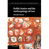Public Justice and the Anthropology of Lawby Ronald Niezen
