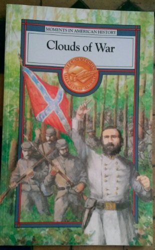Clouds of War (Moments in American History)