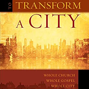 To Transform a City Audiobook