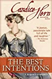 The Best Intentions (A Regency Romance) (English Edition)