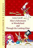 img - for Alice's Adventures in Wonderland and Through the Looking Glass (Oxford Children's Classics) book / textbook / text book