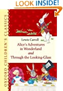 Alice's Adventures in Wonderland and Through the Looking Glass (Oxford Children's Classics)
