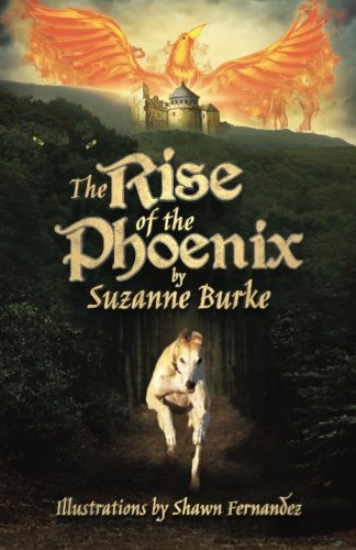 The Rise of the Phoenix: Adventures in Medieval Europe (Greyhound Stores) (Volume 3) PDF