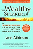 img - for The Wealthy Speaker 2.0 (completely updated) book / textbook / text book