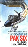 Pak Six: A Story of the War in the Skies of North Vietnam