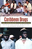 img - for Caribbean Drugs: From Criminalization to Harm Reduction book / textbook / text book
