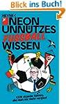 Unn�tzes Wissen Fu�ball: 1374 skurril...