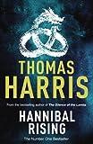 Thomas Harris Hannibal Rising: (Hannibal Lecter)