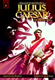 William Shakespeare Julius Caesar: The Graphic Novel (Campfire Graphic Novels)