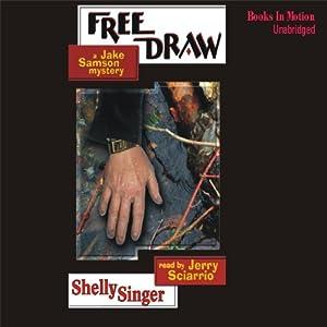 Free Draw: A Jake Samson Mystery | [Shelley Singer]