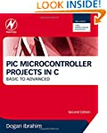 PIC Microcontroller Projects in C, Se...