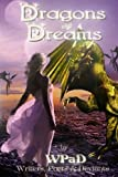 Dragons and Dreams: A Fantasy Anthology