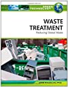 Waste Treatment: Reducing Global Waste (Green Technology)