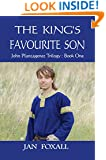 The King's Favourite Son (John Plantagenet Trilogy Book 1)