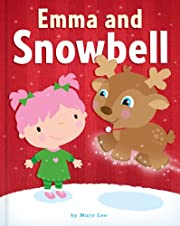 Emma and Snowbell (Emma Books)