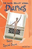 Kate's Special Secret #5 (Royal Ballet School Diaries)
