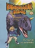 echange, troc Carabas (Editions) - Dinosaur King, Tome 2 : Du haut de ces pyramides