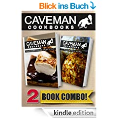 Your Favorite Foods - Paleo Style Part 1 and Paleo On-The-Go Recipes: 2 Book Combo (Caveman Cookbooks) (English Edition)