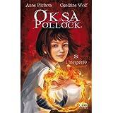 Oksa pollock, tome 1par Anne Plichota