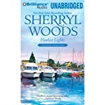 Harbor Lights: A Chesapeake Shores Novel, Book 3 (       UNABRIDGED) by Sherryl Woods Narrated by Christina Traister